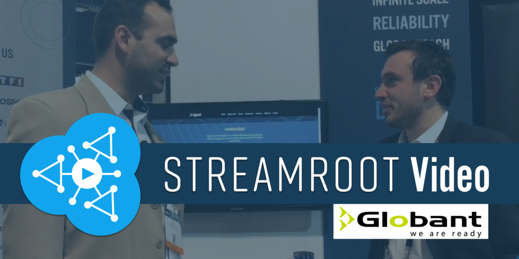 Streamroot video Globant