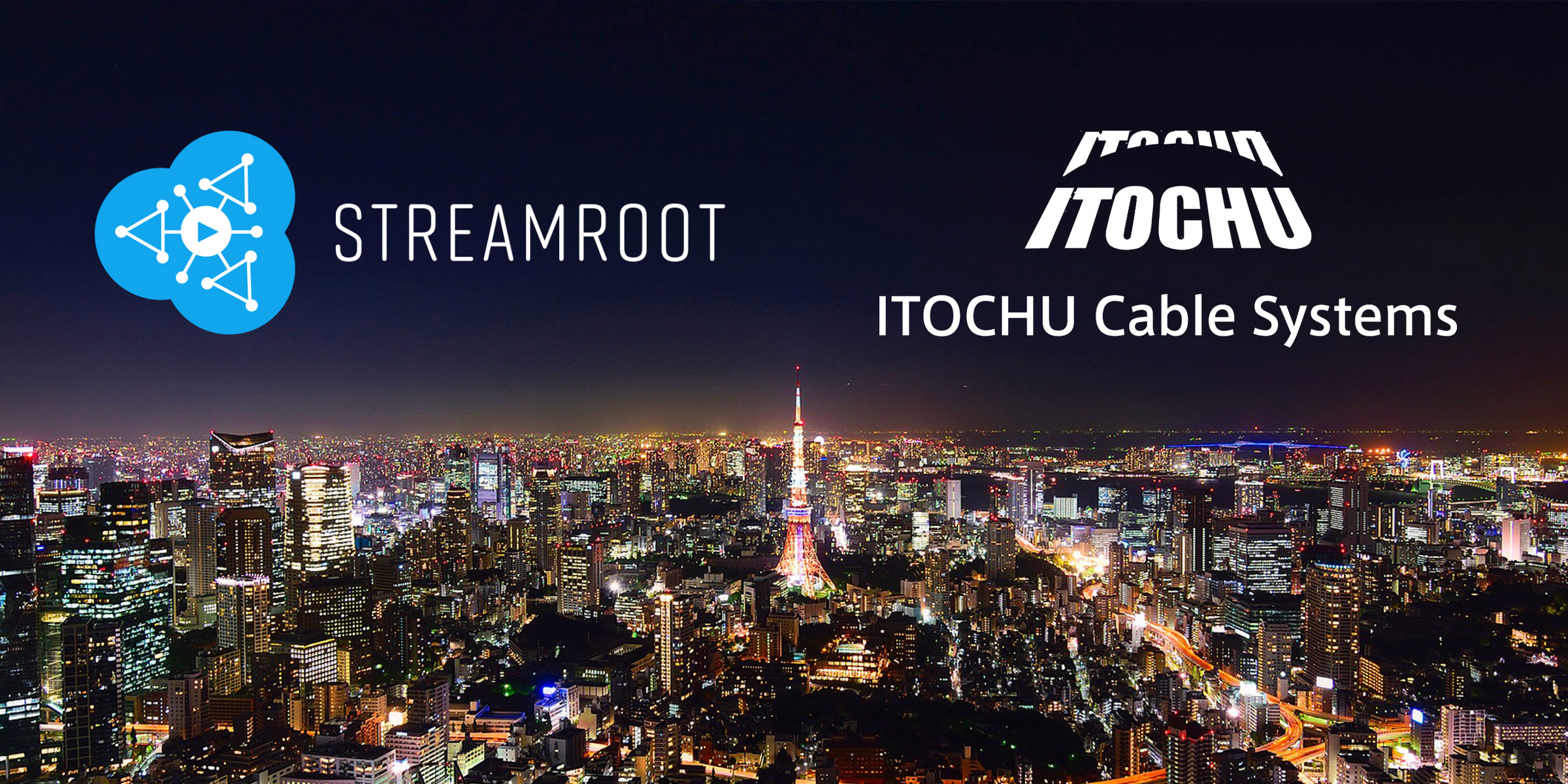 Streamroot and Itochu improve video delivery in Japan